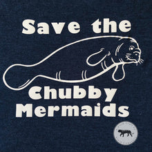 Load image into Gallery viewer, Save the Chubby Mermaids Tshirt