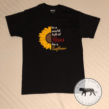 Load image into Gallery viewer, Be a Sunflower T-shirt