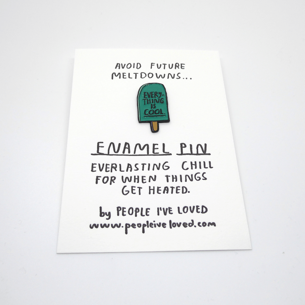 People I've Loved Enamel Pin - Everything Is Cool