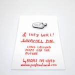 People I've Loved Enamel Pin - Things Will Work Out - Leaves Stationery Store