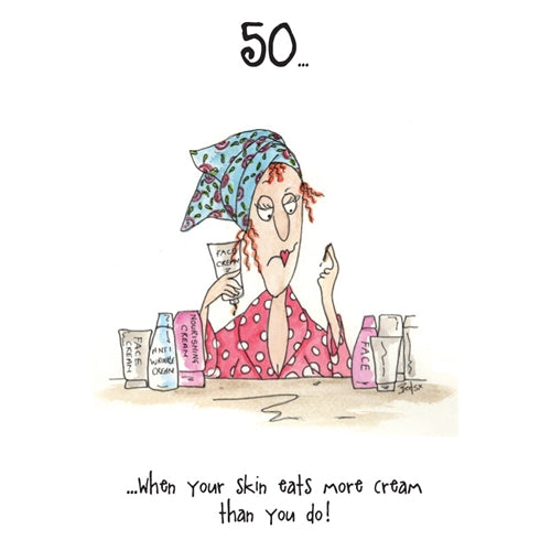 50 Skin Eats More Cream Camilla & Rose Birthday Card
