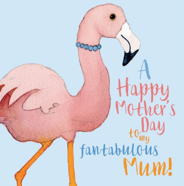 A Happy Mothers Day To My Fantabulous Mum! Card - Emma Ball