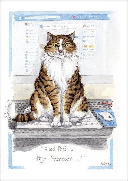 Alison's Animals Greetings Card Cat Says Food First Then Facebook - Alison Lingley