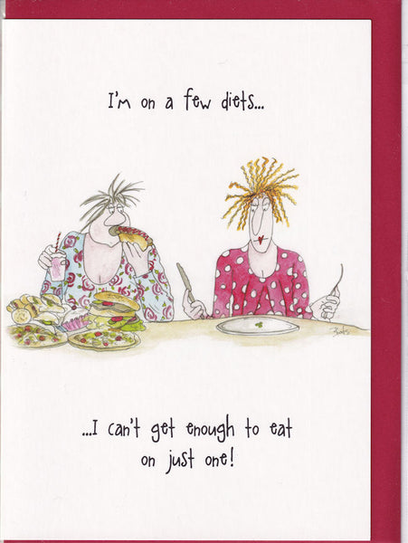 I'm On A Few Diets Camilla & Rose Greetings Card
