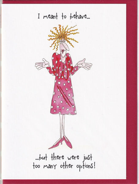 I Meant To Behave Camilla & Rose Greetings Card
