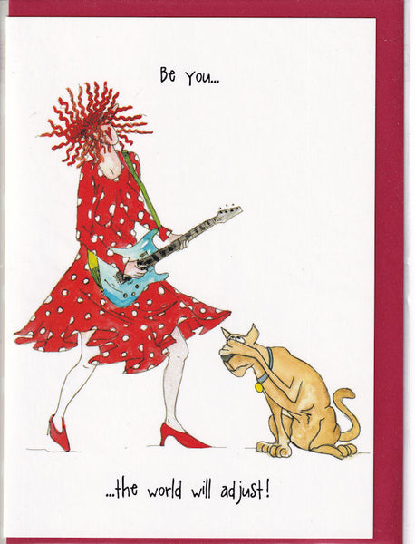 Be You...The World Will Adjust! Camilla & Rose Greetings Card