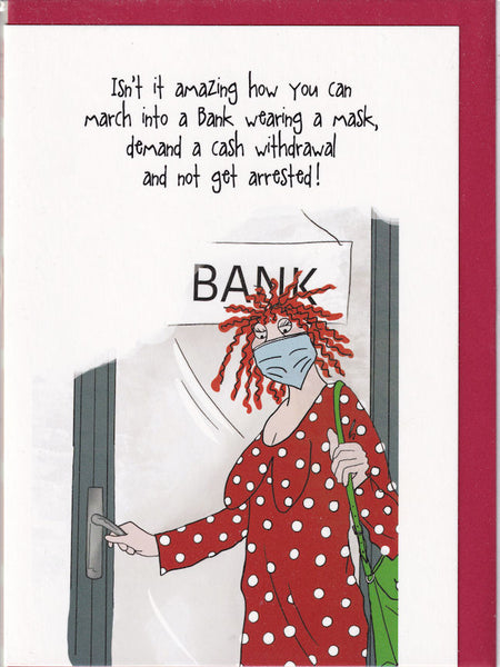Lockdown You Can March Into A Bank Camilla & Rose Greetings Card