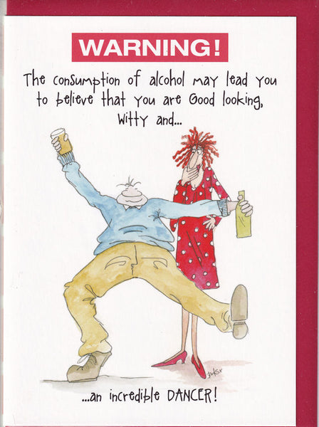 Warning! The Consumption Of Alcohol Camilla & Rose Greetings Card