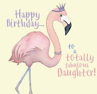 Happy Birthday...To A Totally Fabulous Daughter Birthday Card - Emma Ball