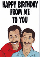 Happy Birthday From Me To You The Chuckle Brothers Birthday Card