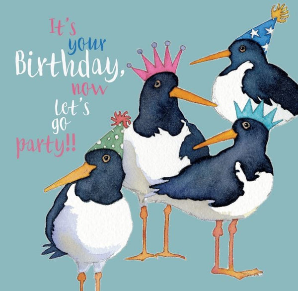 It's Your Birthday, Now Let's Go Party!! Birthday Card - Emma Ball