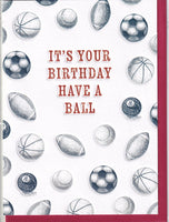 It's Your Birthday Have A Ball Happy Birthday Card