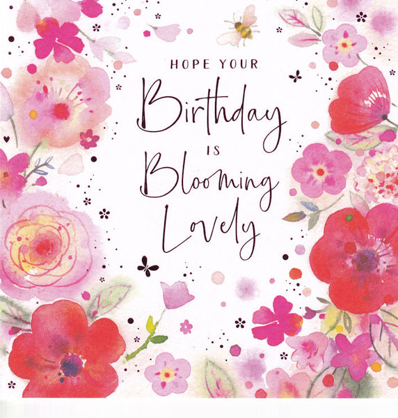Hope Your Birthday Is Blooming Lovely Birthday Card - Nigel Quiney