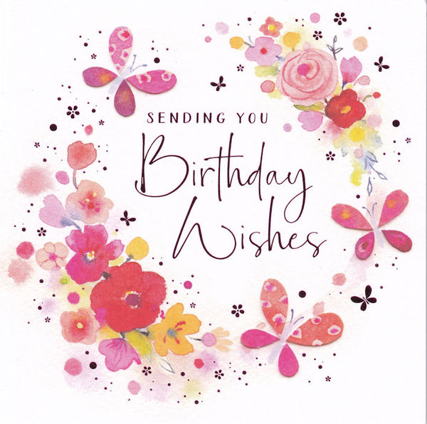 Flowers Circle Sending You Birthday Wishes Card - Nigel Quiney