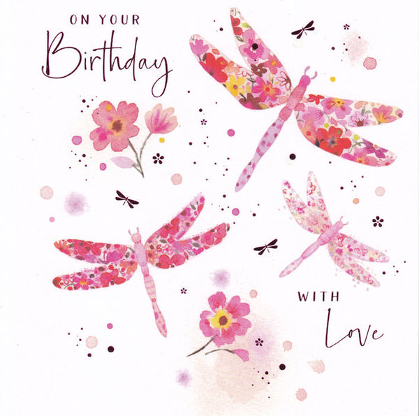 Dragonflies On Your Birthday With Love Birthday Card - Nigel Quiney