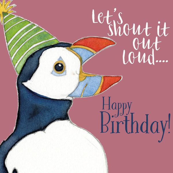 Let's Shout It Out Loud...Happy Birthday! Birthday Card - Emma Ball