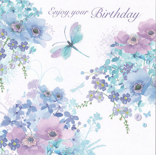 Blue Flowers And Dragonfly Enjoy Your Birthday Glitter Card - Nigel Quiney