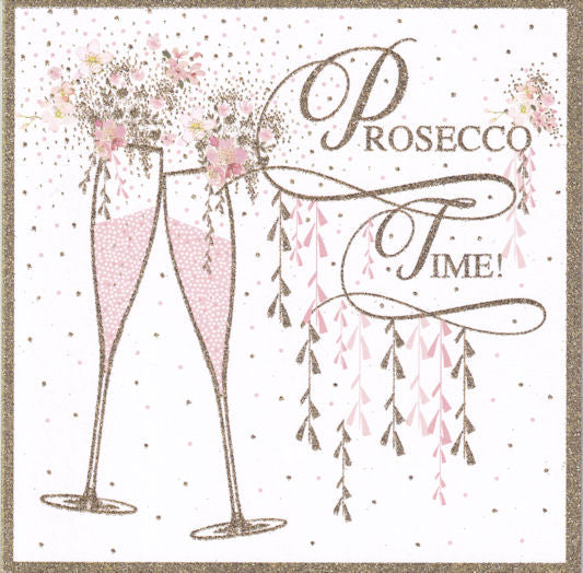 Prosecco Time! Glitter Greetings Card - Nigel Quiney