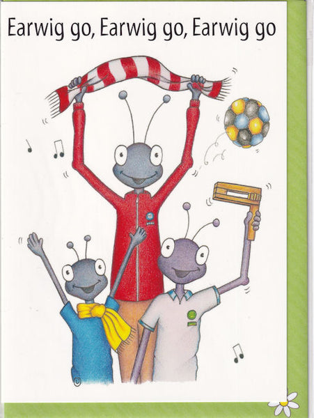 Earwig Go Football Chant Greetings Card - The Compost Heap