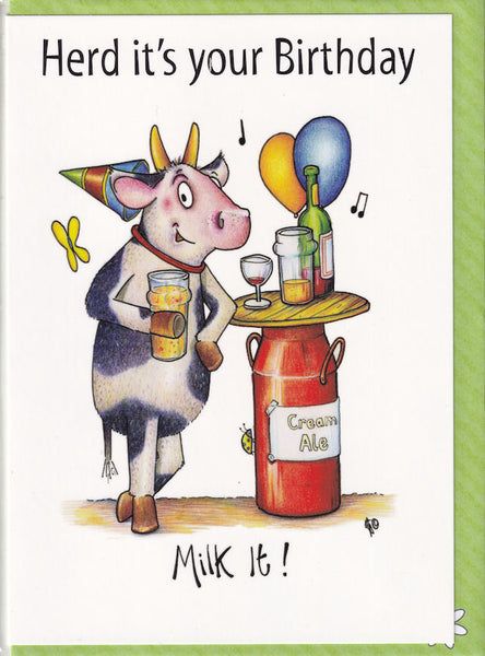 Herd It's Your Birthday Milk It! Cow Birthday Card - The Compost Heap