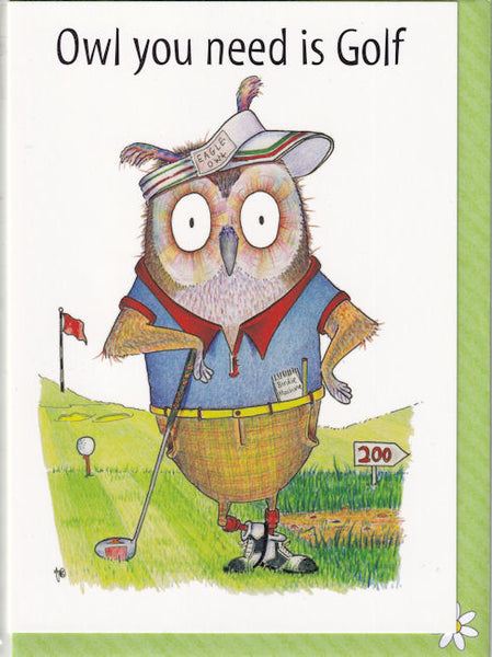 Owl You Need Is Golf Greetings Card - The Compost Heap