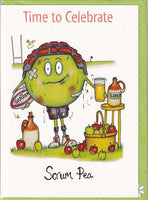 Time To Celebrate Scrum Pea Cider Rugby Greetings Card - The Compost Heap