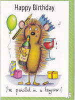 Happy Birthday I've Pencilled In A Hangover! Birthday Card - The Compost Heap
