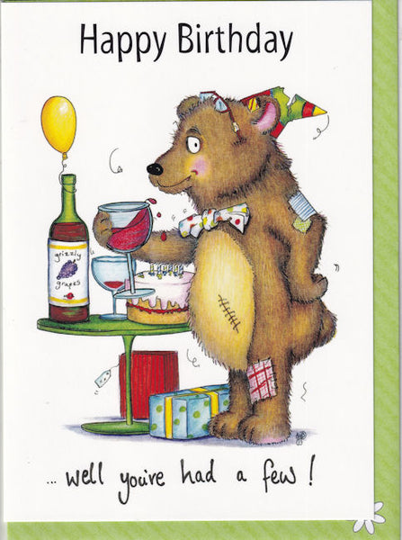 Happy Birthday...Well You've Had A Few! Birthday Card - The Compost Heap