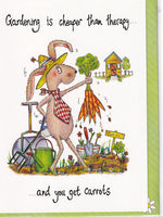 Gardening Is Cheaper Than Therapy Greetings Card - The Compost Heap