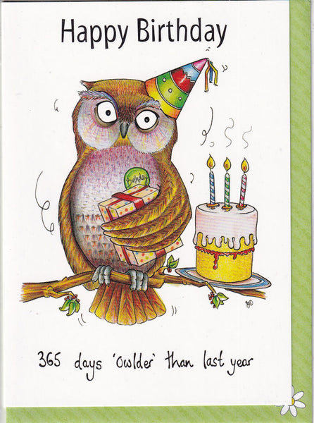 Happy Birthday 365 Days Owlder Than Last Year Owl Birthday Card - The Compost Heap