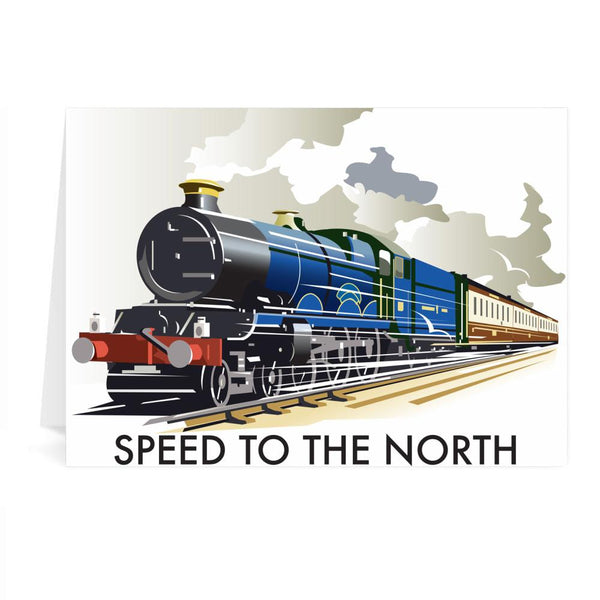 Steam Train Speed To The North Greetings Card