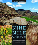 Nine Mile Canyon: The Archaeological History of an American Treasure