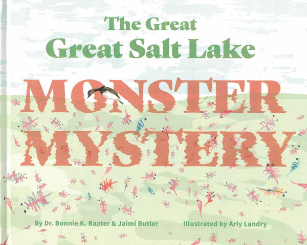 The Great Salt Lake Monster