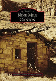 Nine Mile Canyon (Images of America)