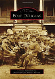 Fort Douglas (Images of America)