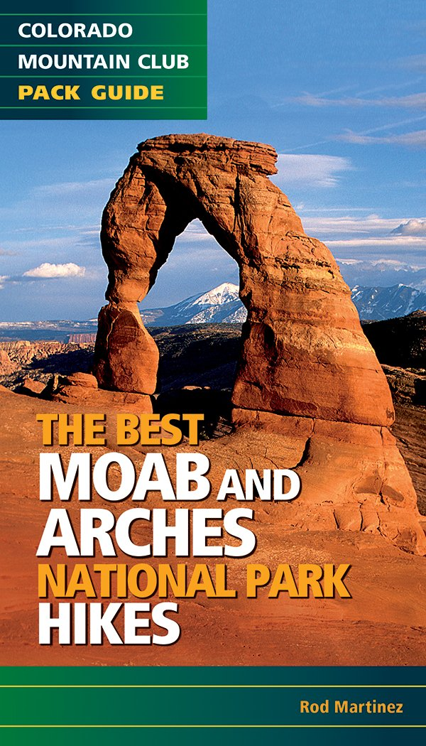 Best Moab And Arches Hikes