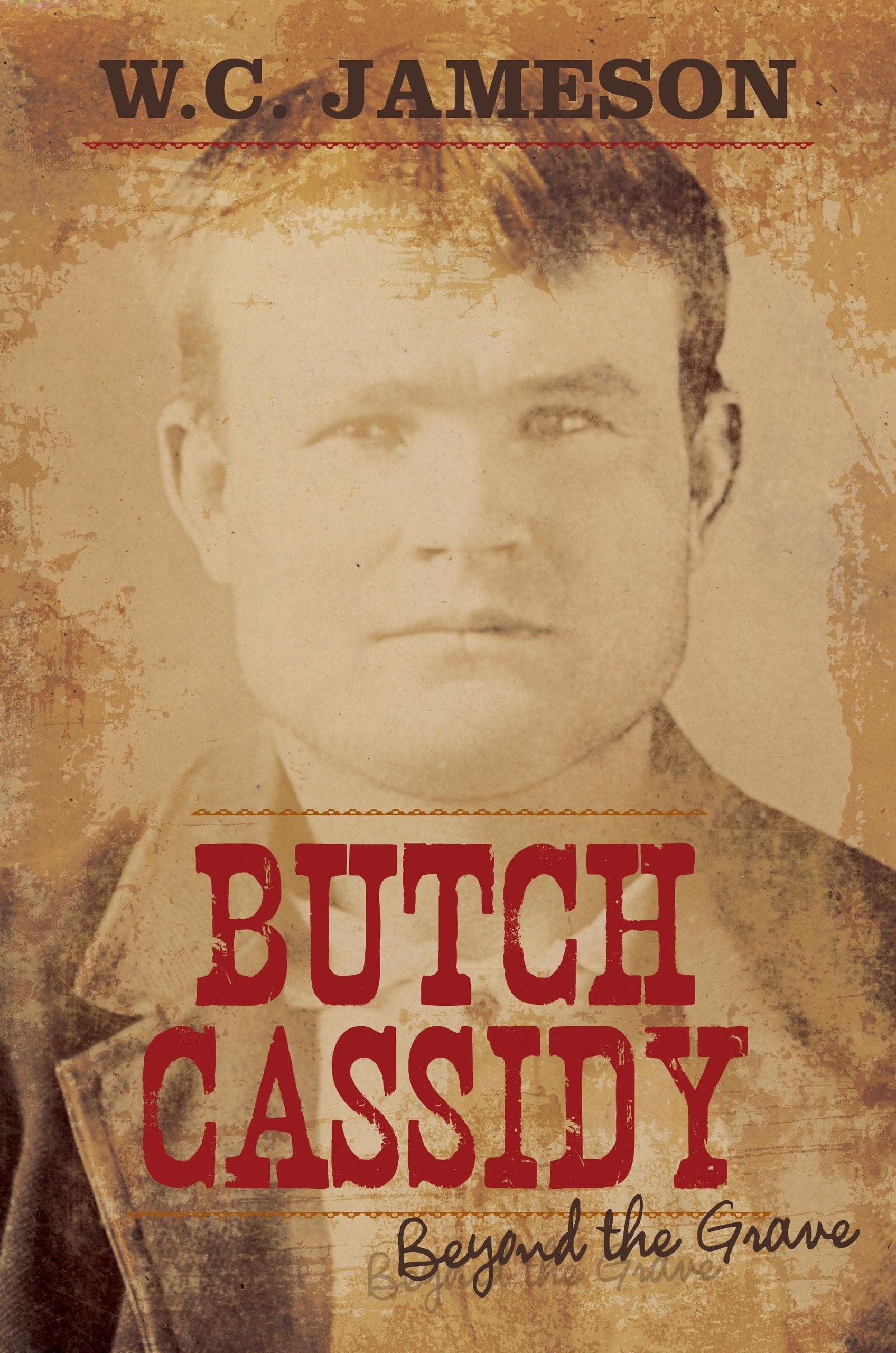 Butch Cassidy Beyond The Grave