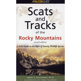 Scats & Tracks of the Rocky Mountains