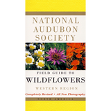 Audubon Field Guide to Wildflowers: Western Region