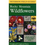 Peterson Field Guide to Rocky Mountain Wildflowers