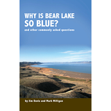 Why is Bear Lake so blue? And other commonly asked questions (PI-96)