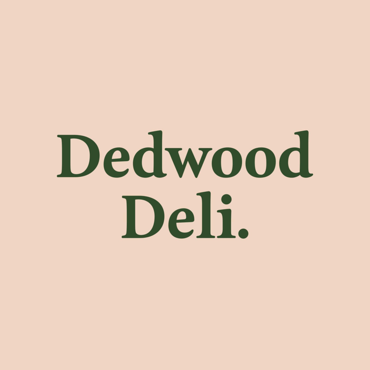 """Dedwood"