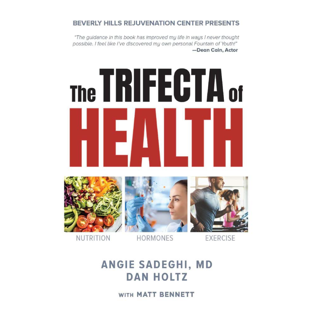The Trifecta of Health by Dr. Angie Sadeghi and Dan Holtz Paperback Book