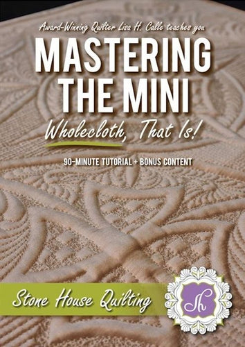 Mastering the Mini, Wholecloth that is! - Download