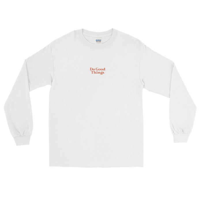 Do Good Things Long Sleeve Shirt in White