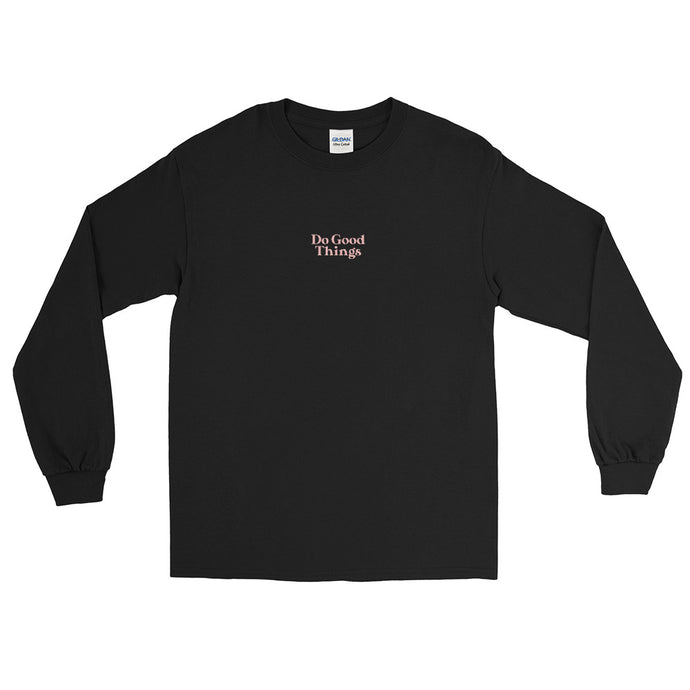 Do Good Things Long Sleeve Shirt in Black