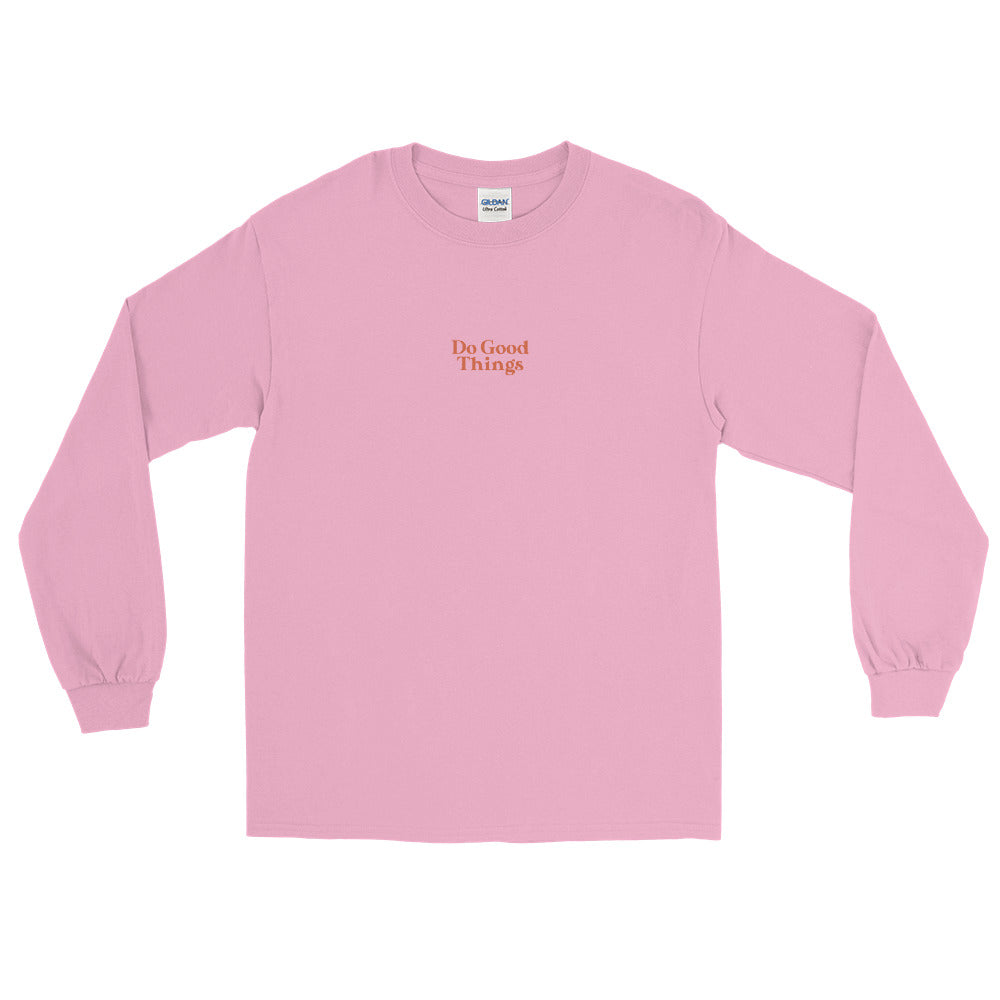 Do Good Things Long Sleeve Shirt in Pink