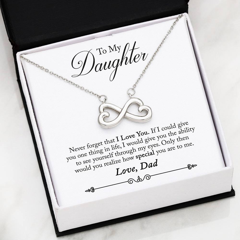 Dad To Daughter - Never - Infinity Heart Necklace