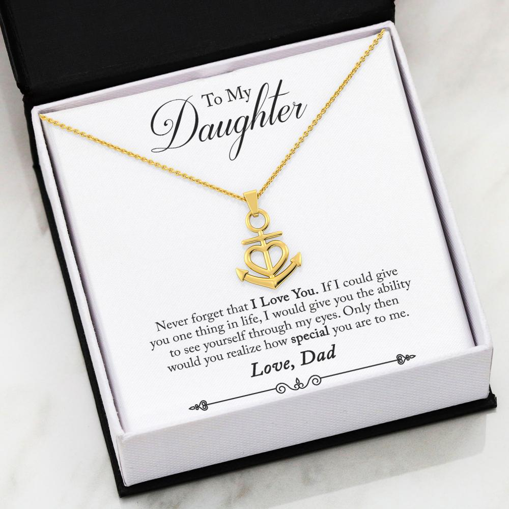 Dad To Daughter - Never - Anchor Necklace