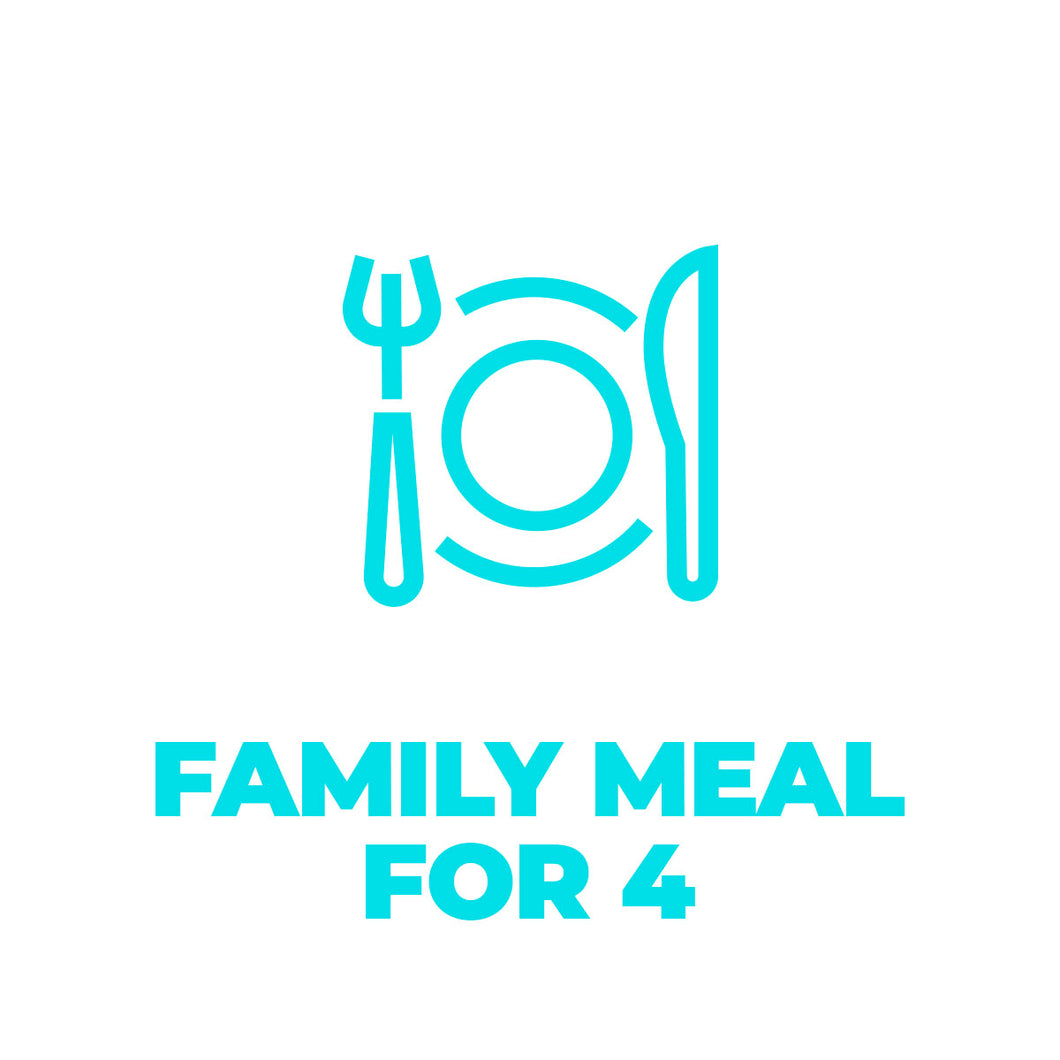 Family Meal for 4 - Tuesdays  - Local Delivery Only